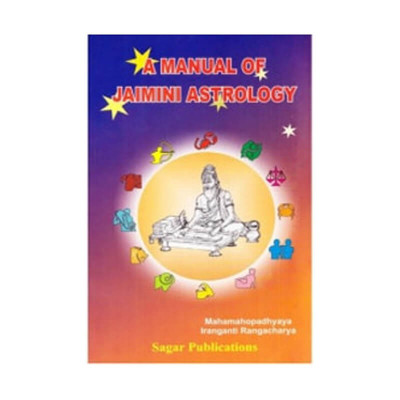 A Manual of Jaimini Astrology in English by Iranganti Rangacharya (BOAS-0399)