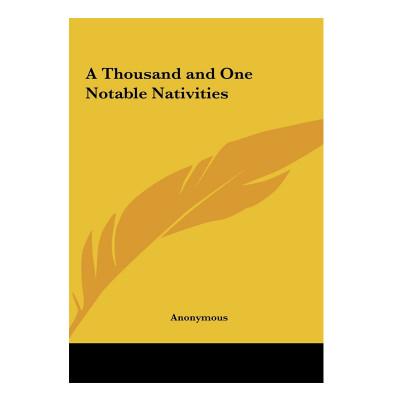 A Thousand & One Notable Nativities (BOAS-0671)