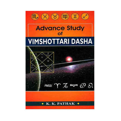 Advance Study of Vimshottari Dasha (BOAS-0261) by K. K. Pathak