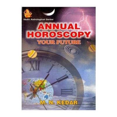Annual Horoscopy - Your Future by M. N. Kedar (BOAS-0239)