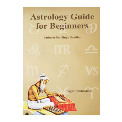 Astrology Guide for Beginners by Jatinder Pal Singh Sandhu in English- (BOAS-0022)