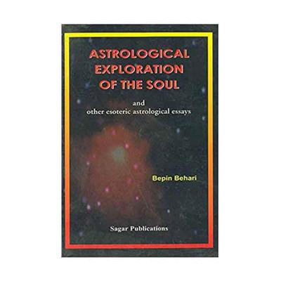 Astrological Exploration of the Soul by Bepin Behari & Madhuri Behari (BOAS-0020)