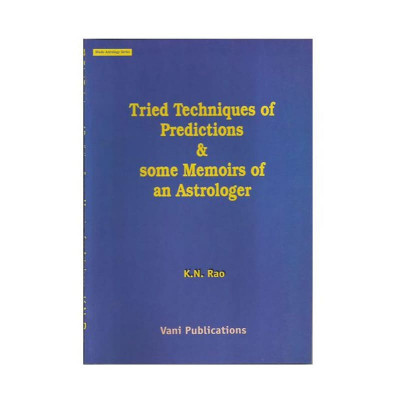 Tried Techniques of Predictions & Some Memoirs of An Astrologer by K N Rao (BOAS-0134)