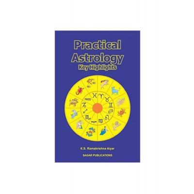 Practical Astrology - Key Highlights by K. S. Ramakrishna Aiyar (BOAS-0086)