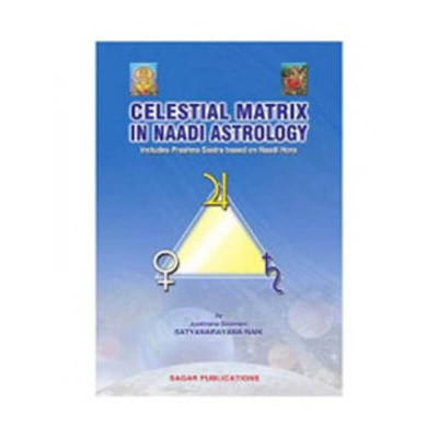 Celestial Matrix in Naadi Astrology by Satyanarayana Naik (BOAS-0210)