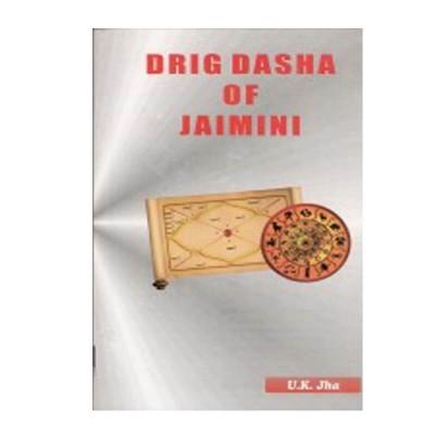 Drig Dasha of Jaimini in English by U. K. Jha -(BOAS-0946)