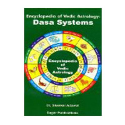 Encyclopedia of Vedic Astrology : Dasa Systems by Dr. Shanker Adwal (BOAS-0051)