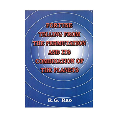 Fortune Telling from the Permutation and its Combinations of Planets -(BOAS-0424) by R. G. Rao