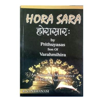 Hora Sara - Prithuyasas Son of Varahmihir in English by R. Santhanam- (BOAS-0915)