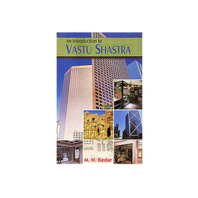An Introduction to Vastu Shastra by M. N. Kedar (BOAS-0240)