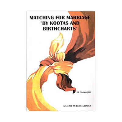 Matching for Marriage By Kootas & Birth Charts by S. Natrajan (BOAS-0199)