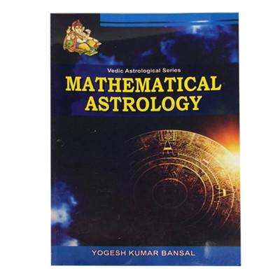 Mathematical Astrology by Yogesh Kumar Bansal (BOAS-0229)