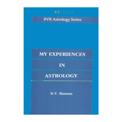 My Experiences in Astrology By B. V. Raman  in English - (BOAS-1002)