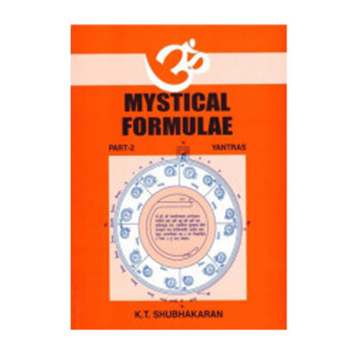 Mystical Formulae Part 2 Yantras by K. T. Shubhakaran (BOAS-0402)