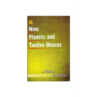 Nine Planets and Twelve Bhavas by M. N. Kedar (BOAS-0231)