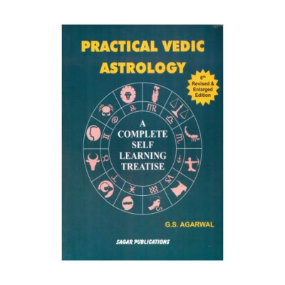 Practical Vedic Astrology by G. S. Agarwal (BOAS-0397)