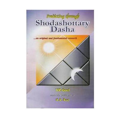 Predicting Through Shodashottary Dasha by V. P. Goel (BOAS-0129)