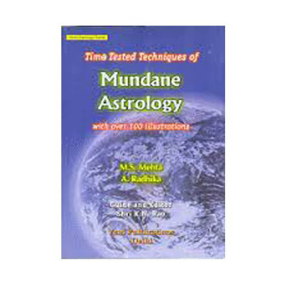 Time Tested Techniques of Mundane Astrology by M. S. Mehta (BOAS-0153)