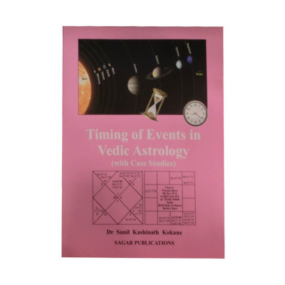 Timing Of Events In Vedic Astrology: With Case Studies in English -(BOAS-0753)