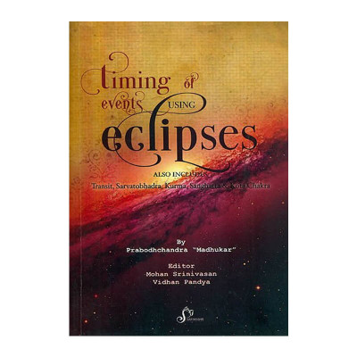 "Timing of Events Using Eclipses In English By Prabodhchandra ""Madhukar"" -(BOAS-0906)"