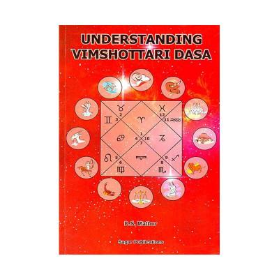 Understanding Vimshottari Dasa by Dinesh S. Mathur (BOAS-0042)