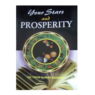 Your Stars and Prosperity By Dr. Prem Kumar Sharma in English - (BOAS-0995)