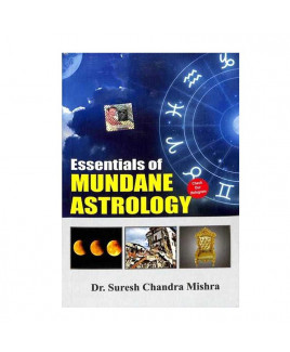 Essentials of Mundane Astrology By Dr. Suresh Chandra Mishra  in English - (BOAS-1010)
