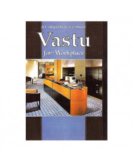 A Comprehensive Study - Vastu for Workplace By Suman Pandit in English - (BOAS-1006)
