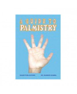 A Guide To Palmistry by Dr. Shanker Adwal (BOAS-0060)