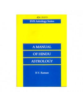 A Manual of Hindu Astrology By B.V. Raman in English - (BOAS-0998)