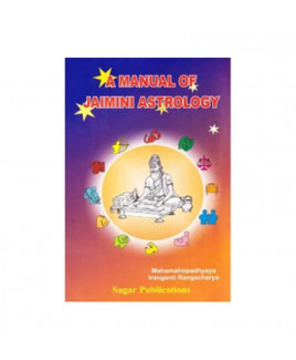 A Manual of Jaimini Astrology in English by Iranganti Rangacharya (BOAS-0399)