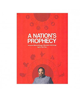 A Nation's prophery inclusive methodology of Mundane astrology In English By Dr. Ravi Rao -(BOAS-0879)