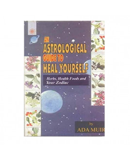 An Astrological Guide to Heal Yourself in English - (BOAS-0730)