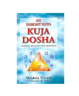 An Insight into Kuja Dosha - Marital Maladies and Remedies by T. P. Trivedi (BOAS-0256)