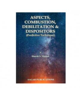 Aspects, Combustion, Debilitation and Dispositors (Predictive Technique) by Dinesh S. Mathur in English- (BOAS-0007)