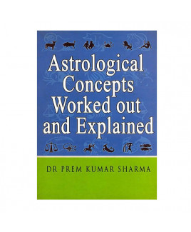 Astrological Concepts Worked out and Explained By Dr. Prem Kumar Sharma in English - (BOAS-1008)