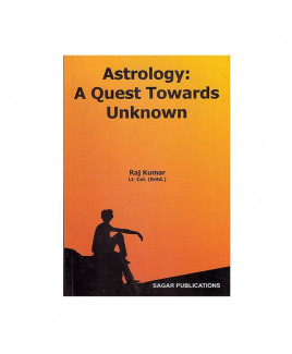 Astrology: A Quest Towards Unknown by Raj Kumar (BOAS-0168)