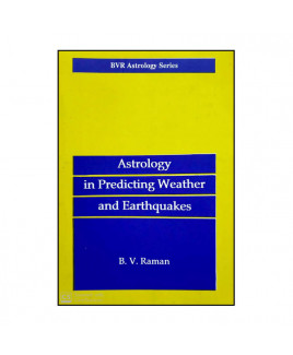 Astrology in Predicting Weather and Earthquakes By B.V. Raman in English - (BOAS-1000)