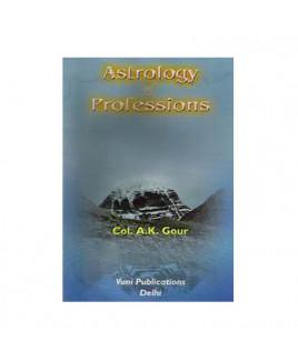 Astrology of Professions by Col. A. K. Gaur (BOAS-0133)