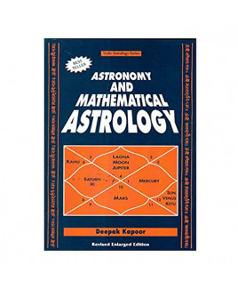 Astronomy And Mathematical Astrology in English by Deepak Kapoor -(BOAS-1067)