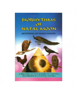 Biorthythms of Natal Moon (Mysteries of Panch Pakshi) in English  -Hardbound- by Dt. U. S. Pulippani- (BOAS-0910)
