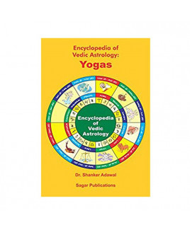 Encyclopedia of Vedic Astrology : Yogas by Dr. Shanker Adwal (BOAS-0047)