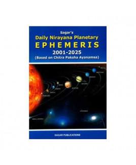 Daily Nirayana Planetary Ephemeris 2001-2025 - Based on Chitra Paksha Ayanamsa (BOAS-0203)
