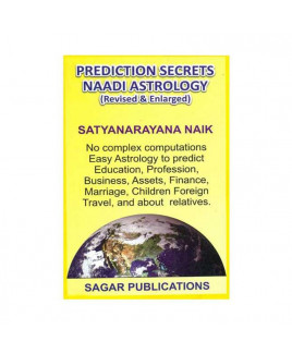 Prediction Secrets Naadi Astrology- Revised & Enlarged by Satyanarayana Naik (BOAS-0212)