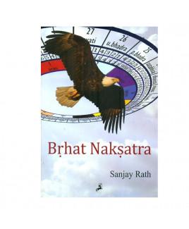 Brhat (Brihat) Naksatra in English by Sanjay Rath- (BOAS-1009)