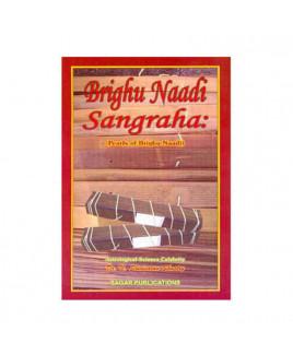 Brighu Nadi Sangraha: Pearls of Brighu Nadi by Dr. N. Srinivasan Shastry (BOAS-0614)