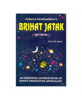 Brihat Jatak - Varahamihir in English by Prof. P. S. Shastri- (BOAS-0911)
