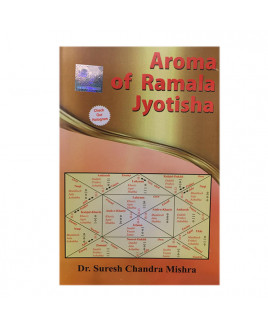Aroma of Ramala Jyotisha by Dr.Suresh Chandra Mishra in English- (BOAS-0328)