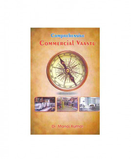 Comprehensive Commercial Vaastu by Dr. Manoj Kumar (BOAS-0277)