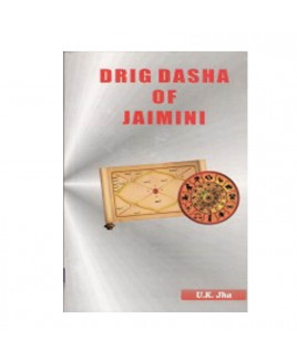 Drig Dasha of Jaimini in English by U. K. Jha -(BOAS-0946)
